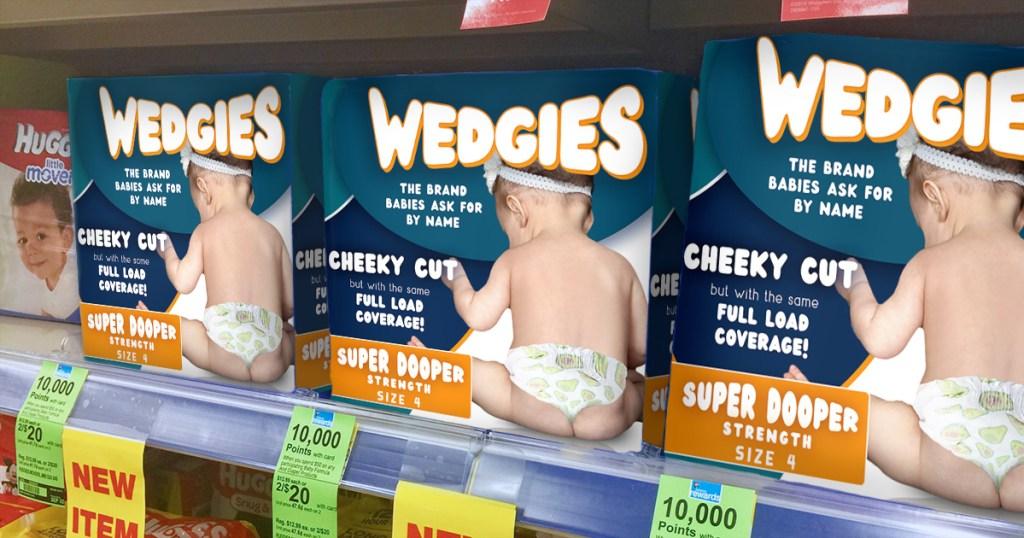 wedgies april fools diaper brand shelves