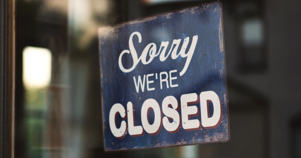 "sign in window reading ""Sorry We're Closed"""