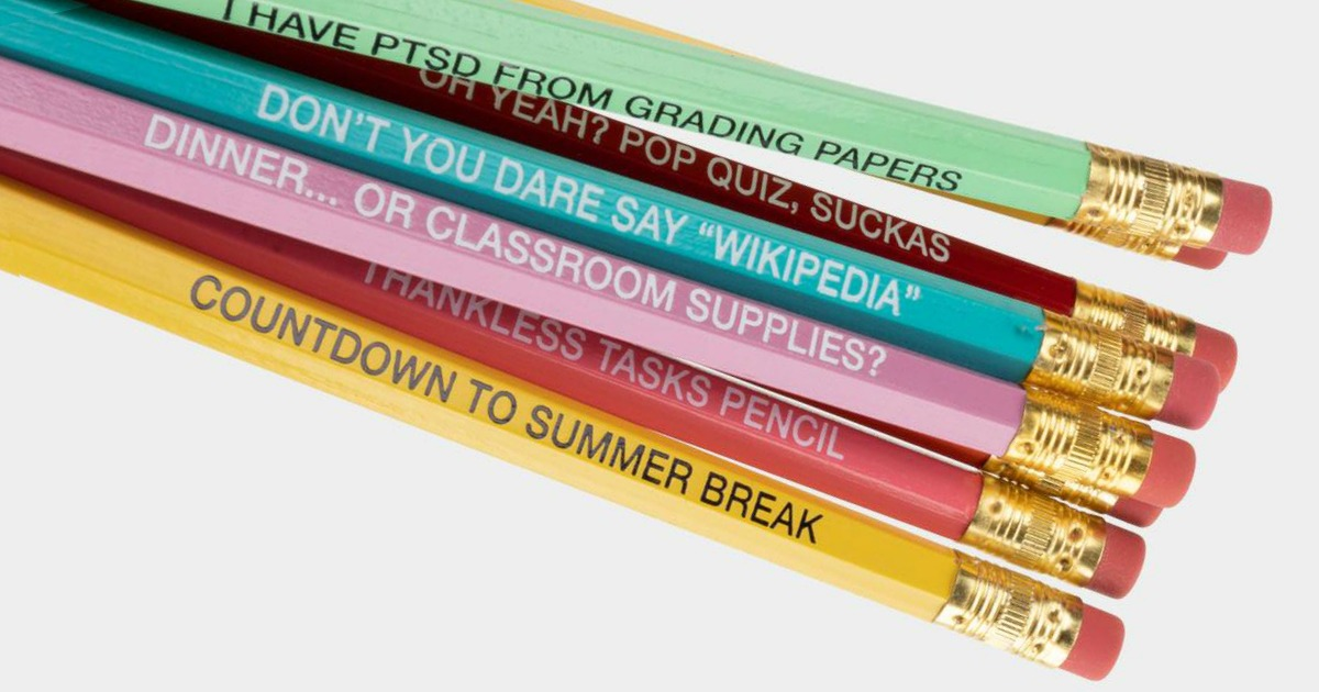 colorful pencils with fun teacher messages