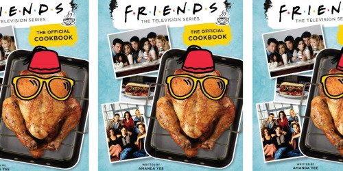 'Friends' The Official Cookbook Available for Preorder Now on Amazon
