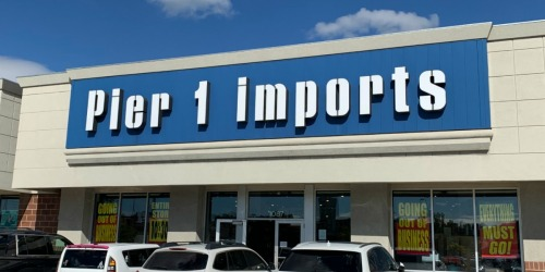 Shop Pier 1 Imports Going Out of Business Sale NOW