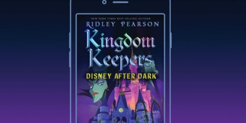 Kingdom Keepers Disney After Dark eBook Only 99¢ on Amazon