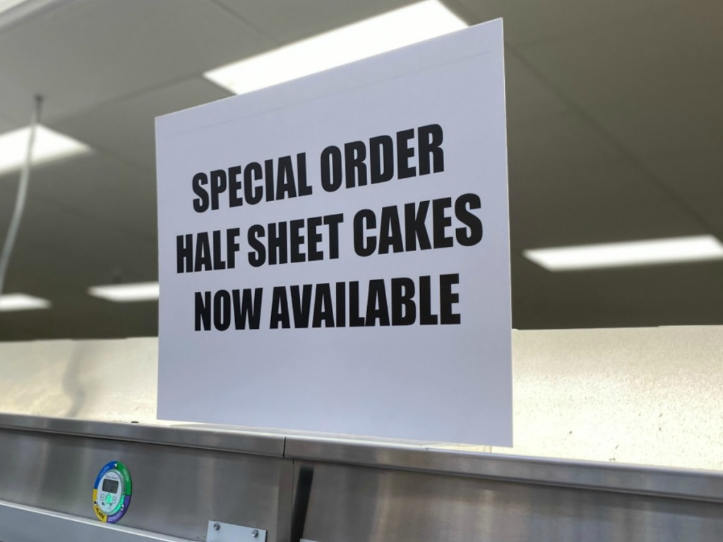 In-store sign about sheet cakes