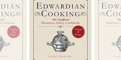 3 FREE eCookbooks on Amazon | Includes Unofficial Downtown Abbey Cookbook