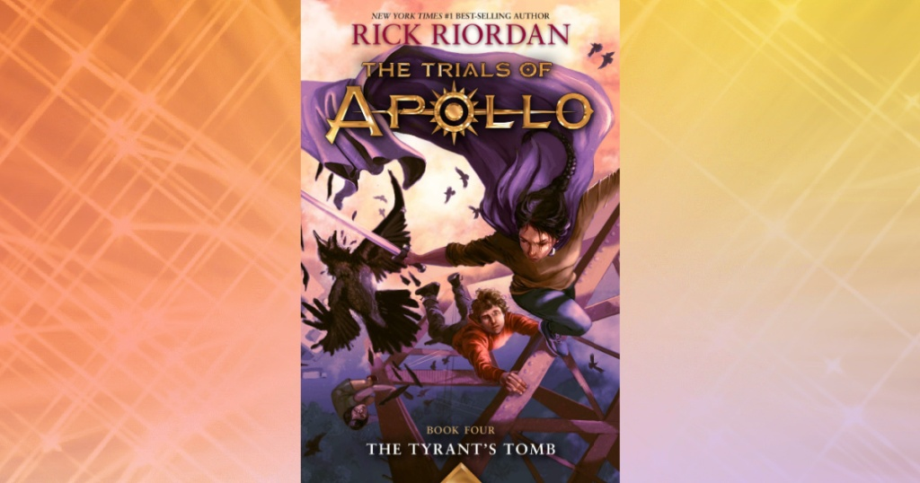 The Trials of Apollo, Book Four: Tyrant's Tomb eBook