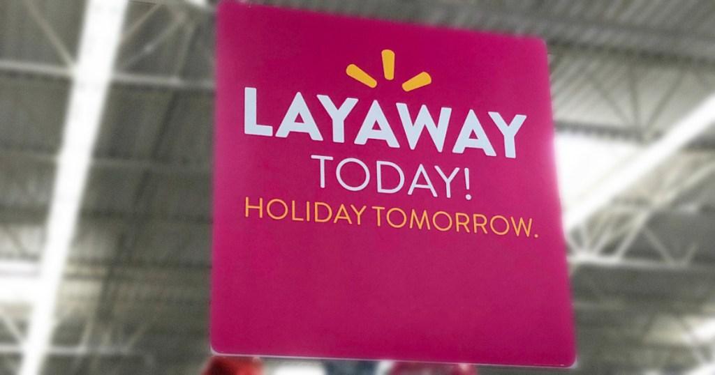 pink layaway sign at walmart