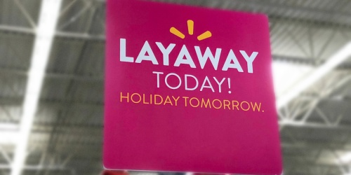 Holiday Layaway Available at Select Walmart Locations | Shop Now & Have More Time to Pay