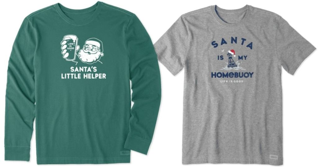 Life is good mens shirts green long sleeve with santas little helper and grey santa is my home buoy