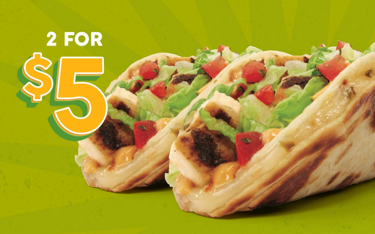 two for five dollars chicken tacos at taco john