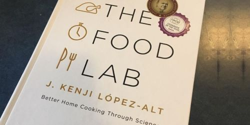 The Food Lab Hardcover Cookbook Only $20.92 on Amazon (Regularly $50) | Cookbook of the Year Winner