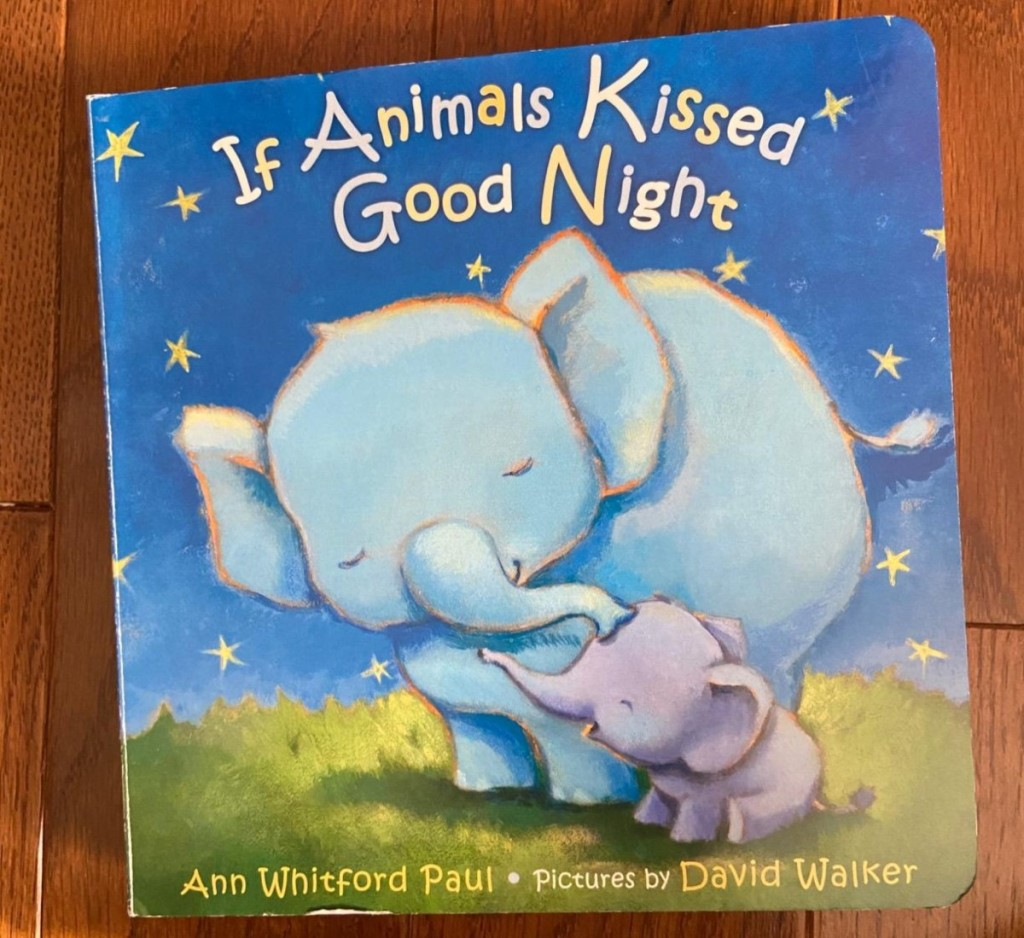 cover of board book: If Animals Kissed Goodnight
