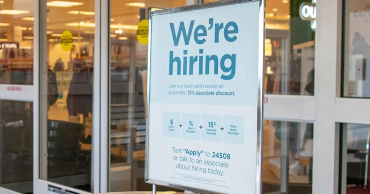 """We're Hiring"" sign outside Kohls"