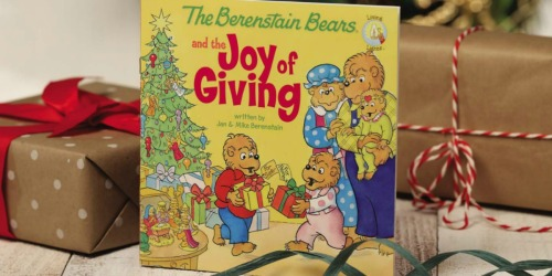 The Berenstain Bears and the Joy of Giving Book Only $1.99 on Amazon