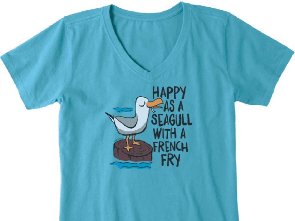 light blue Women's Happy As A Seagull with a French Fry shirt