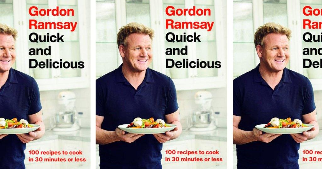 cover for Gordon Ramsay quick & delicious cookbook