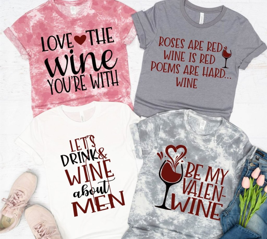 four women's tees with sayings about valentine's day and wine