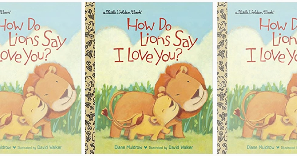 how do lion say I love you little golden book