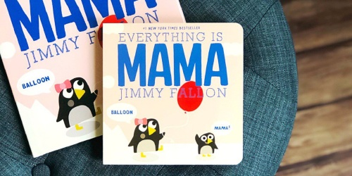 Jimmy Fallon's Everything is Mama Board Book Just $5 on Amazon | Great Reviews