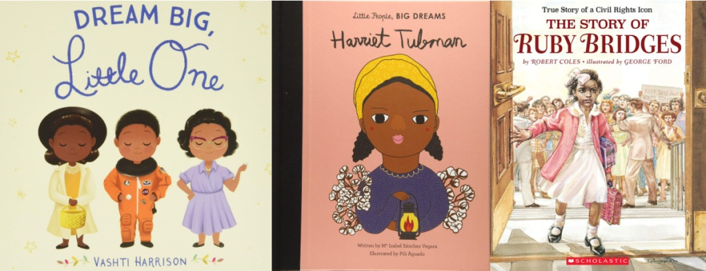 dream big little one, Harriet Tubman, the story of Ruby Bridges book covers