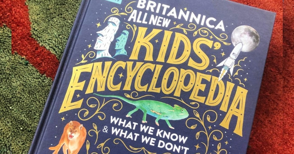Britannica All-New Kids' Encyclopedia: What We Know & What We Don't Hardcover Book