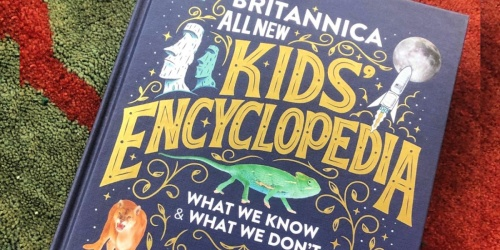 Britannica All-New Kids Encyclopedia Hardcover Book Only $19.98 on Amazon | Great Gift For Kiddos!