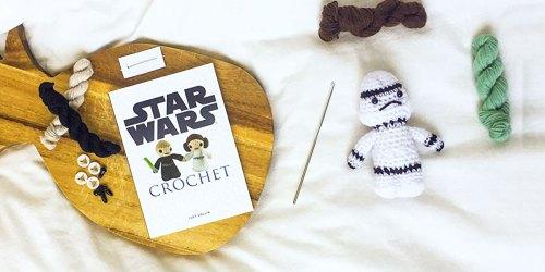 Star Wars Crochet Kit Only $9 on Amazon & Walmart.com (Regularly $15)