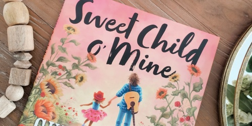 Sweet Child o' Mine Hardcover Book Only $9.49 on Amazon (Regularly $19)