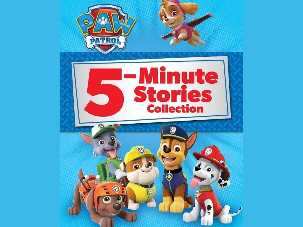 Paw Patrol 5 minute stories