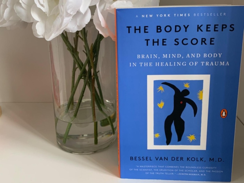 The Body Keeps Score book