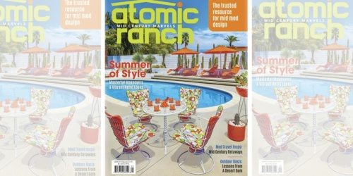 Complimentary 1-Year American Atomic Ranch Magazine | No Credit Card Required