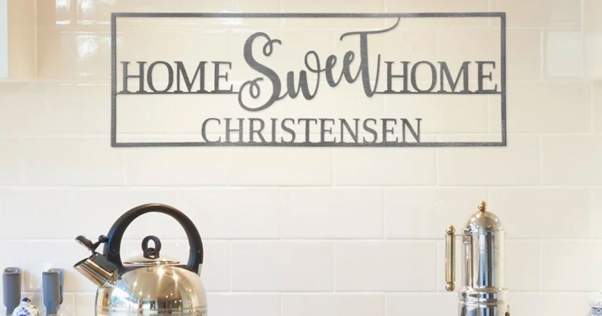 Home Sweet Home sign above stove