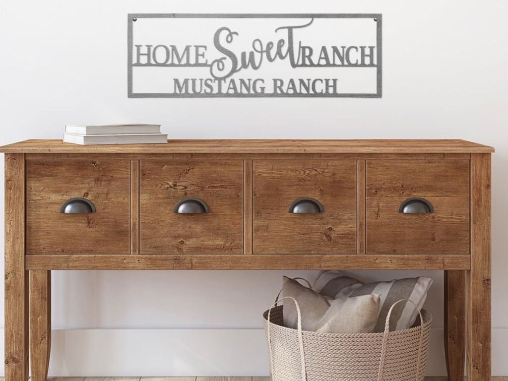 Home Sweet Ranch sign above drawer