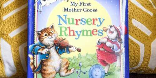 My First Mother Goose Nursery Rhymes Only $4 on Amazon + More Book Deals