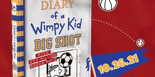 Diary of a Wimpy Kid Big Shot Book Only $5.49 After Target Gift Card When You Preorder (Regularly $15)
